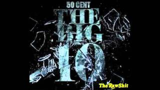 50 Cent - Put Your Hands Up (prod. Jahlil Beats) [The Big 10]