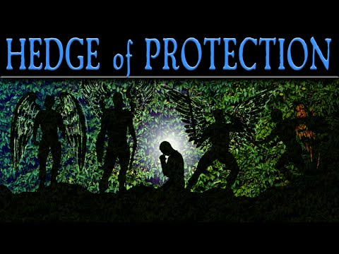 YHWH's Hedge of Protection