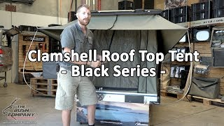 Clamshell Roof Top Tent - Black Series Edition - Full Review - The Bush Company