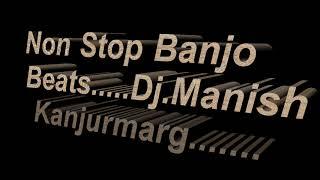 Non Stop Banjo Beats 2018     Dj Manish V C V System Logic Kanjurmarg