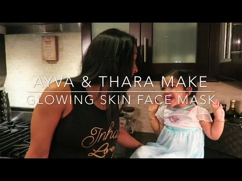 Homemade Glowing Face Mask With Thara & Ayva