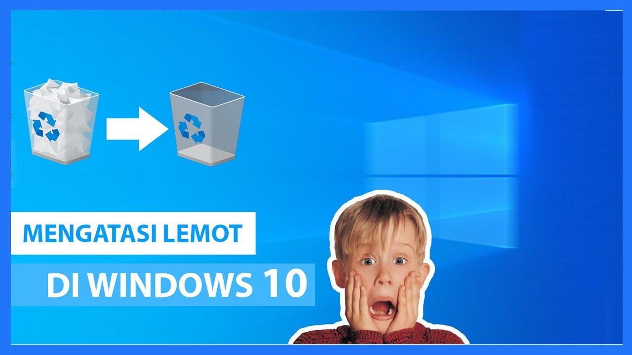 Cara Mempercepat Kinerja Windows 10 Tanpa Software ...