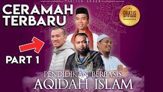 Ceramah UAS & Ust Felix dihadiri Artis Ibu kota - Pentingnya Pendidikan Islam Part 1