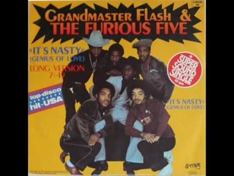 Grandmaster Flash And The Furious Five  Its Nasty Genius Of Love