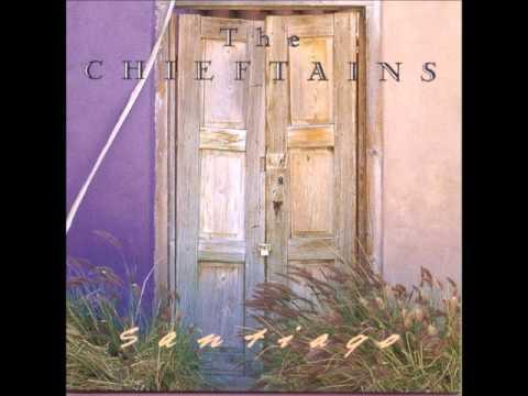 Santiago De Cuba ~ Chieftains