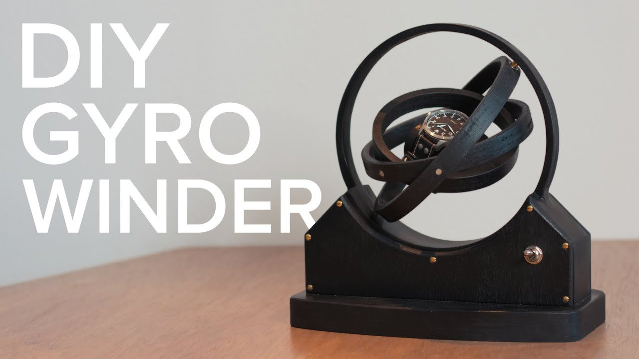 Make A Beautiful Diy Gyro Watch Winder From Plywood Youtube