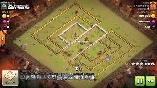 Clash of Clan 3Star TH11 [인생뭐있나? vs NHIET TINH COC]