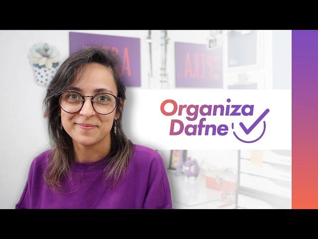 Vem ver como ser uma pessoa Organizada - Trailer | Organiza Dafne
