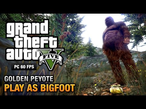 GTA 5 - Play as Bigfoot (Golden Peyote) [PS4, Xbox One & PC]