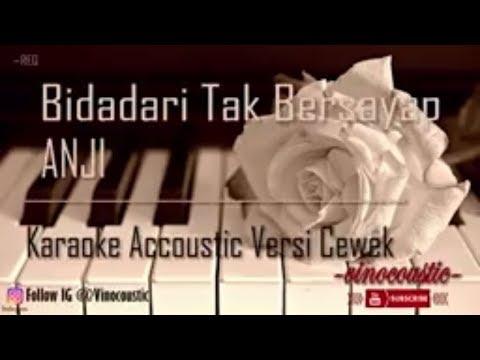 Anji - Bidadari Tak Bersayap Karaoke Akustik Versi Cewek