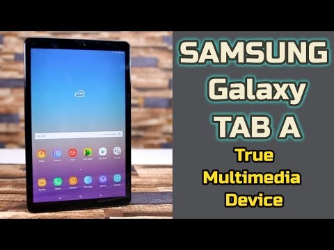 Samsung Galaxy Tab A   A True Multimedia Device