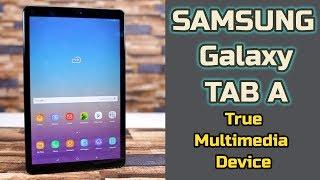 Samsung Galaxy Tab A | A True Multimedia Device