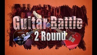 Guitar Battle 2 Round feat. Глеб Олейник (Official Music Video)