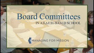 Board Committees for Faith-based Schools