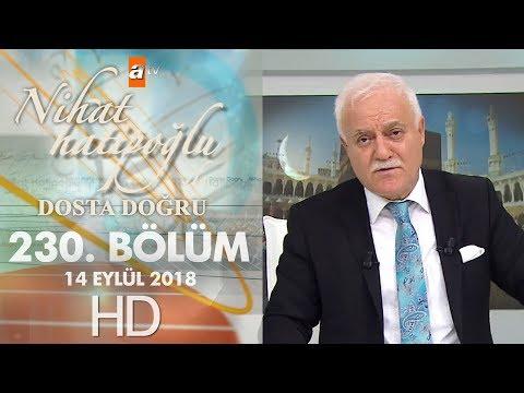Nihat Hatipoğlu ile Dosta Doğru - 13 Eylül 2018