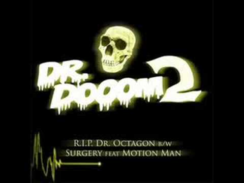 Dr. Dooom - Surgery (Ft. Motion Man)
