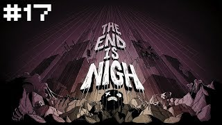 The End is Nigh #17. [Невидимая Война]