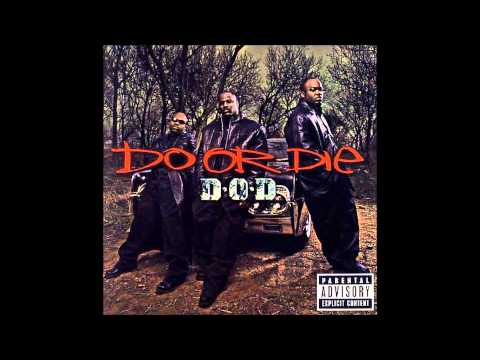 Do or Die - Holla At Your Boy