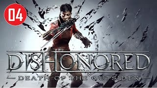 Dishonored: Death of the Outsider - Stealth Walkthrough (Ghost - no kill) - Missions #04