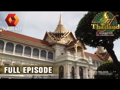 Flavours Of Thailand: Grand Palace & Emerald Buddha Temple | 18th July 2016 | Episode 21