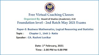 Foundation Paper 3 BM,LRS Topic:  Chapter 1 , Unit 1- Ratio Afternoon Session Date: 1-2-2021