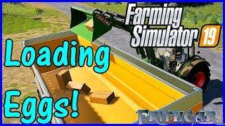 Let's Play Farming Simulator 19 #56: Loading The Eggs!