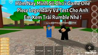 Roblox - Showcase Trái Rumble - Gà Noob - One Piece Legendary