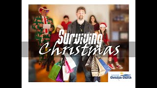 Glen Cove Christian Church - Surviving Christmas 2019