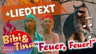 Bibi & Tina - FEUER FEUER -  Musikvideo mit TEXT  ZUM MITSINGEN aus Kinofilm  MÄDCHEN GEGEN JUNGS