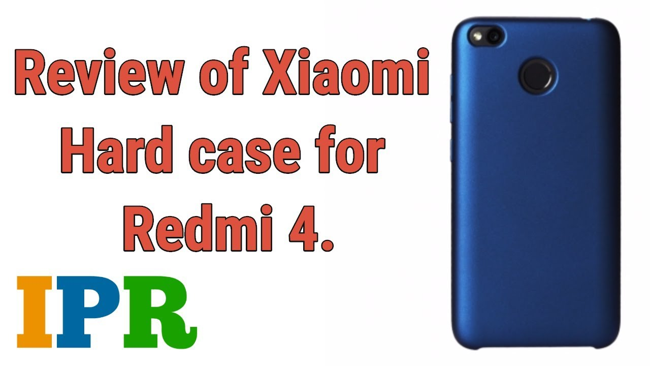 pretty nice 6f700 af4e7 Redmi 4 Hard Case Blue | Indian Product Reviewer