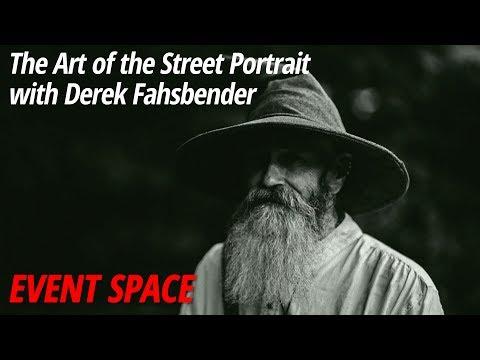 The Art of the Street Portrait   Derek Fahsbender