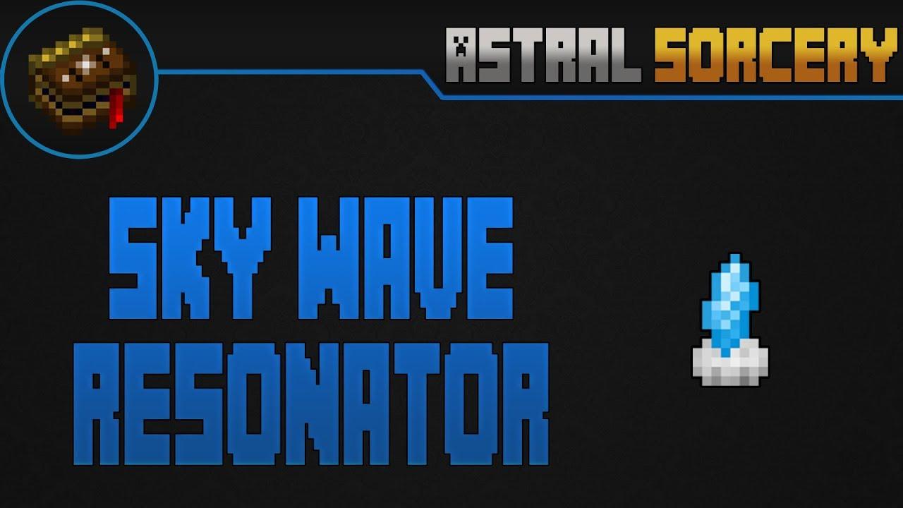 Sky Wave Resonator | Astral Sorcery | Español