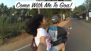Come With Me To Goa (Vlog)