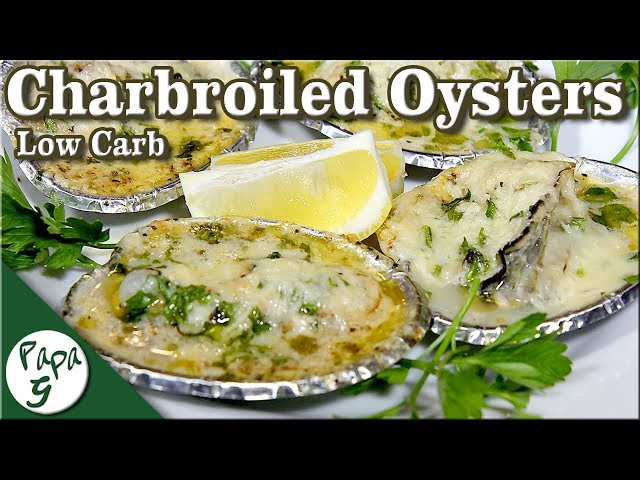 Charbroiled Oysters – Chargrilled Oysters – Better than