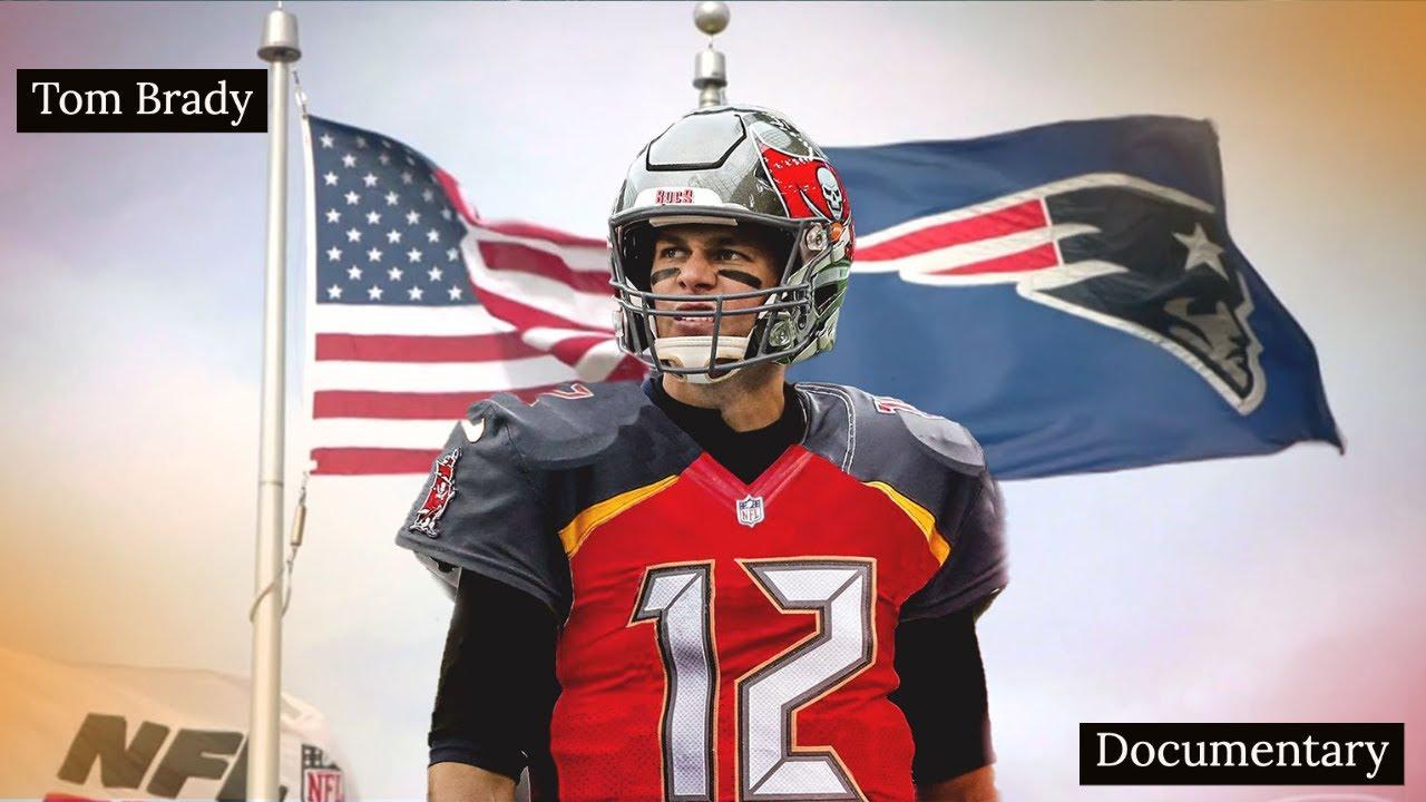 NFL Tom Brady Documentary 'The Greatest Of All Time' 2021