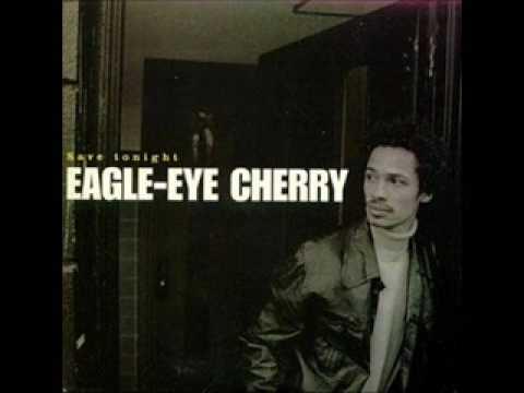 Eagle Eye Cherry - Save Tonight