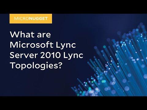MicroNugget: Microsoft Lync Server 2010 - Lync Topologies