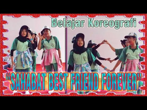 Koreografi Lagu Sahabat Best Friend Forever 8b SMP Paramarta 1 Seputih Banyak