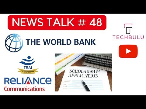 News Talk#48-Scholarship,Tirth Darshan,Niti Aayog,Brookfield,Telecom,TRAI,World Bank
