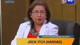 Good Morning Kuya: Jock Itch or Hadhad