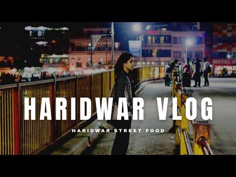 Haridwar Travel Video || India Tour || Indian Vlogger