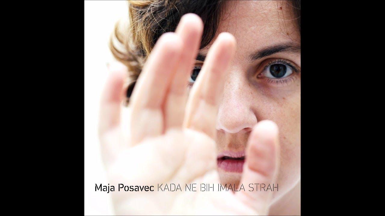 Maja Posavec - Kada ne bih imala strah (album)