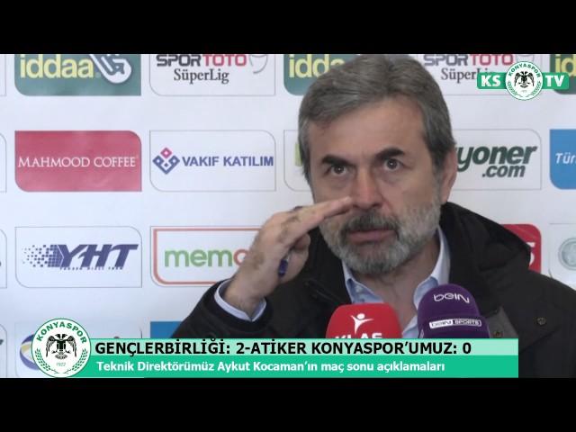 Teknik Direktörümüz Aykut Kocaman'ın Gençlerbirliği maçı sonrası açıklamaları