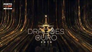 Gala Dragões de Ouro 2018 - COMPLETO