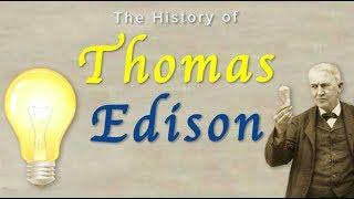 The History of Thomas Edison