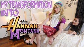 MY TRANSFORMATION INTO HANNAH MONTANA