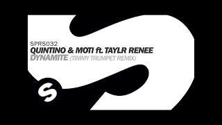 Quintino & MOTi ft. Taylr Renee - Dynamite (Timmy Trumpet Remix)