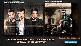 Sunrise Inc & Liviu Hodor - Still the same (radio edit)