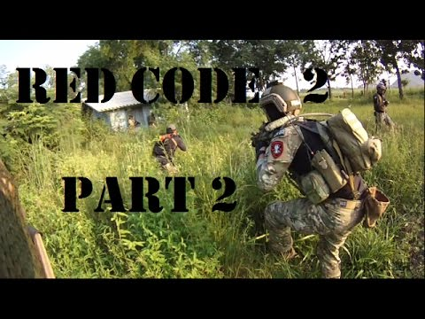 MILSIM - Red Code Operation 2: Friendlies ! | Part 2
