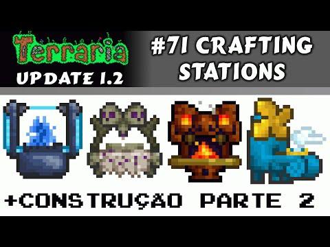 Todas As Crafting Stations E Construção Da Galeria II - Terraria 1.2 #71